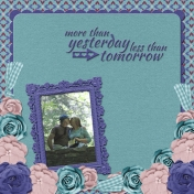 more than yesterday, less than tomorrow... (WD)