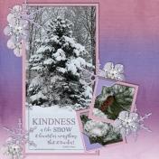 KINDNESS is like snow... (ts)