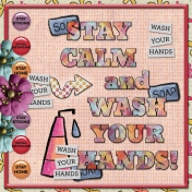 Keep Calm ... and wash your hands!  (gjones)