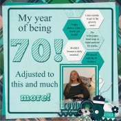 My year of being 70! (JDunn)