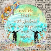 Serve the Lord with gladness!