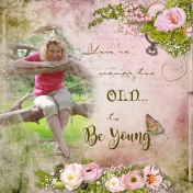 Never Too Old to Be Young