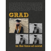 Grad in the time of Covid