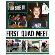 First Quad Meet