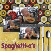 Uh-Oh Spaghetti-o's