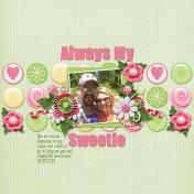 Always My Sweetie