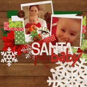 Santa Baby. Literally.