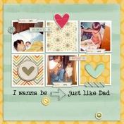 I Wanna Be Just Like Dad 2