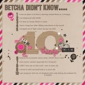 Betcha Didn't Know......