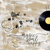 Music Makes my Soul Happy