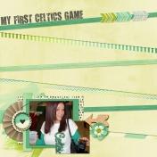 My Frist Celtics Game