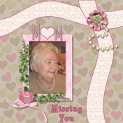 Missing You Mum