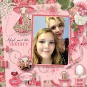 Mom and Alaina Make up