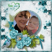 I love You Mom Brandy and Brennon