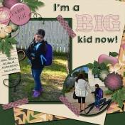 I'm A Big Kid Now