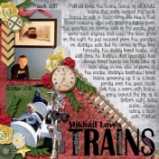Mikhail loves trains