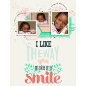 I Like The Way You Make Me Smile
