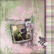 Grow with love (Gardening)