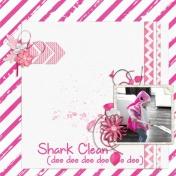 Shark Clean (Hot Pink)