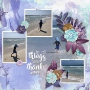 In all things give thanks (To be happy)