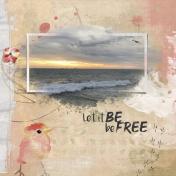 Be Free (Eternal Birds of Summer)