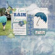 Rain rain go away (When it rains)