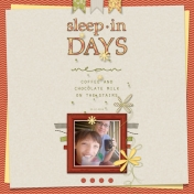 sleep-in days
