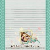 """""""Nothng Bundt Cake"""""""