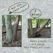Trees will play