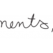 Collect Moments Word Art