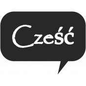 Hello Speech Bubble- Cześć