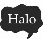 Hello Speech Bubble- Halo