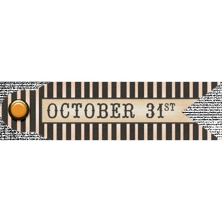 No Tricks, Just Treats-October 31st Tag