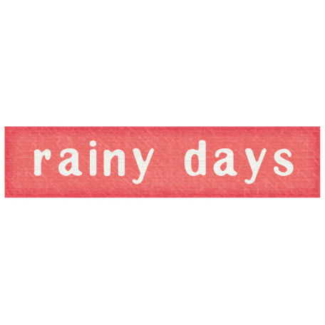 Rain, Rain - Rainy Days Label