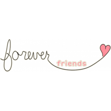 "Forever Friends Mini Kit - ""Forever Friends"" Word Art"