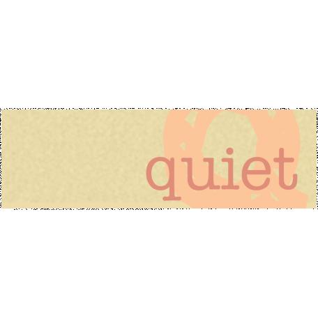 Quiet Tag