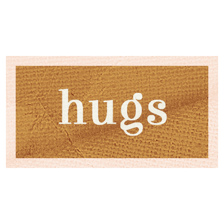 Pretty Things - Hugs Words