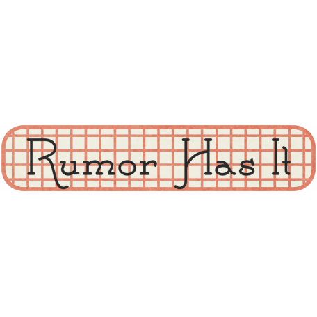 Family Tag - Rumor Has It