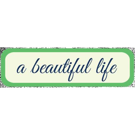 Oceanside Label - A Beautiful Life