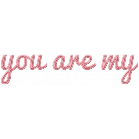 Be Mine - You Are My - Word Art