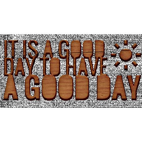Good Day Word Art - Word Art 6