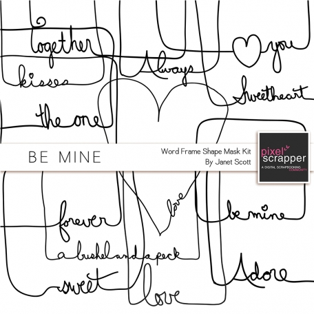 Be Mine - Word Frame Shape Masks