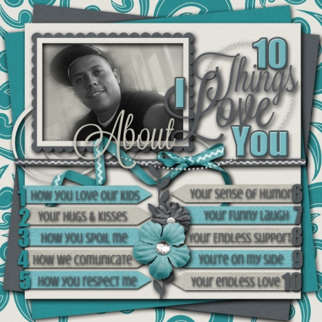 10 Things I Love About You!