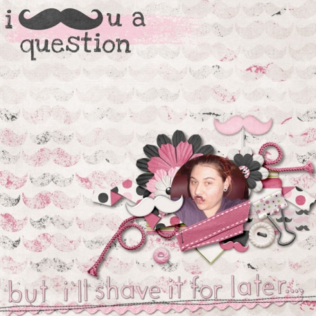 I Moustache You - Girl