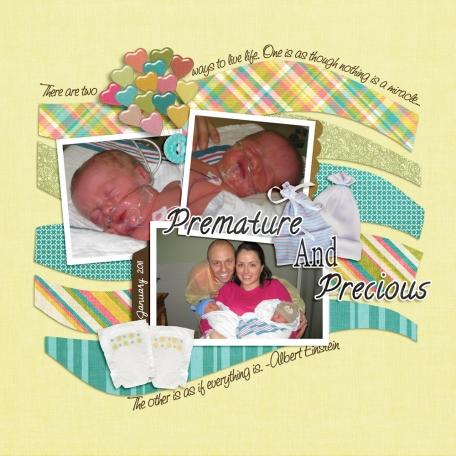 premature and precious