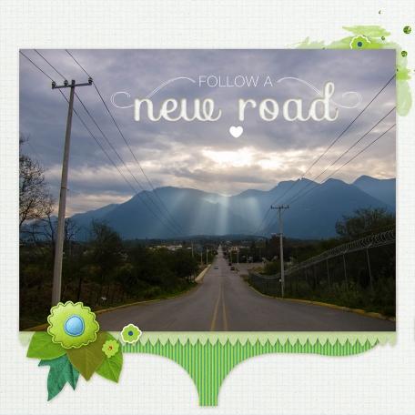 Follow A New Road