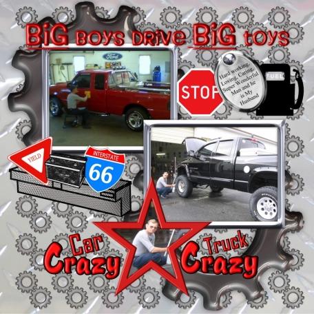 Big Boys Drive Big Toys