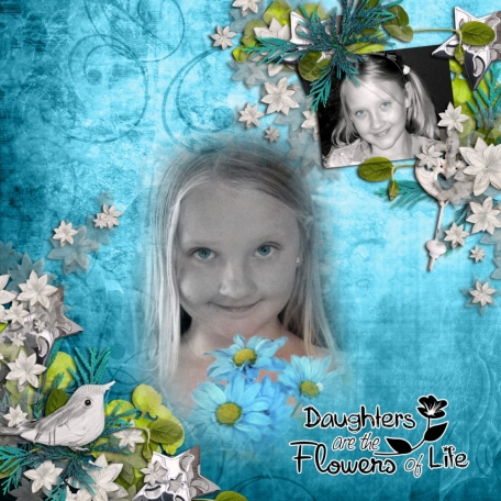 Daughters are Flowers of Life