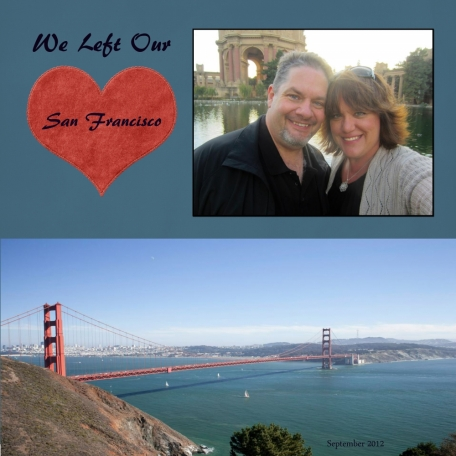 We Left Our Hearts in San Francisco