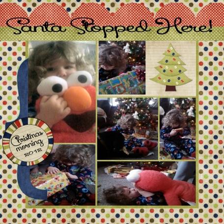 Santa Stopped Here!